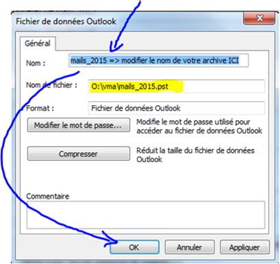 crÇer-une-archive-outlook-2010-7-renommer